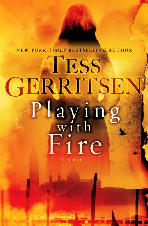 Playing with Fire Tess Gerritsen