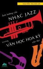 140x257-anh-huong-cua-nhac-jazz-trong-van-hoc-hoa-ky-can-dai